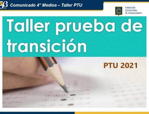 Comunicado 4° Medios – Taller PTU