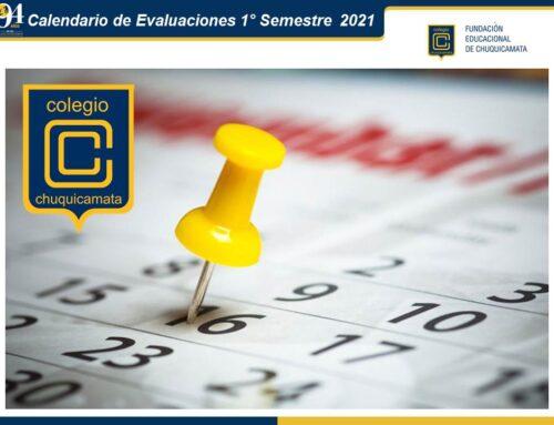 Comunicado Calendario de Evaluaciones 1° Semestre 2021