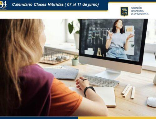Calendario Clases Híbridas (07  al 11 de junio)